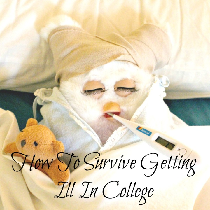 How To Survive Getting Ill In College.